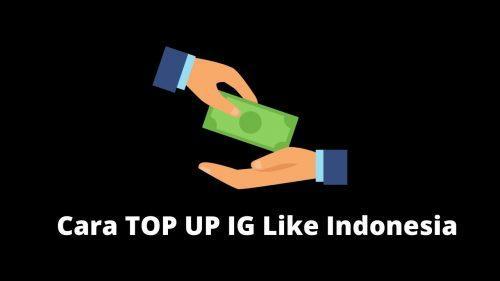 cara top up ig like