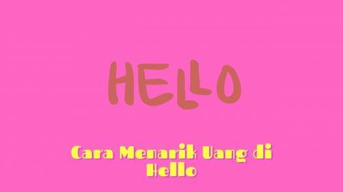 Cara Menarik Uang di Hello Dengan Dompet Dana
