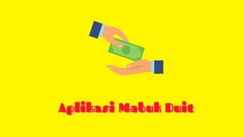 Mabuk Duit APK: Pinjaman Online Cepat Cair!