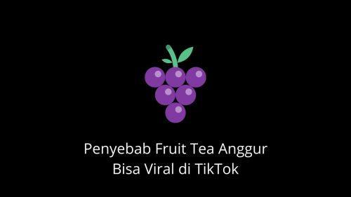 Fruit Tea Kenapa Viral di TikTok