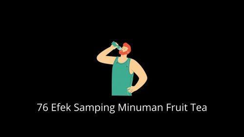 Efek Samping Minuman Fruit Tea