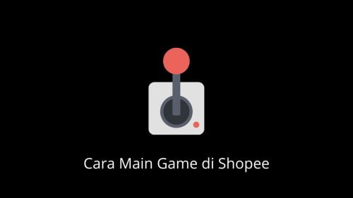 cara main game di shopee