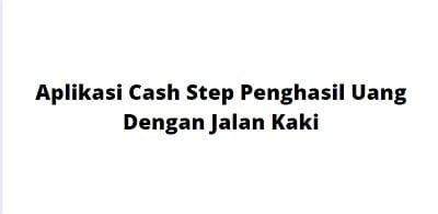 aplikasi cash step